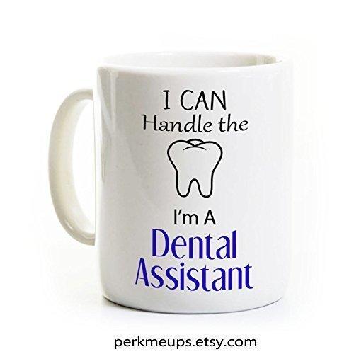 Dental Assistant Gift Mug - Funny Dentistry Humor