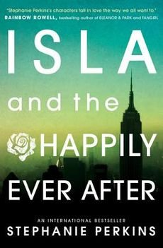 Isla And The Happily Ever After By Author