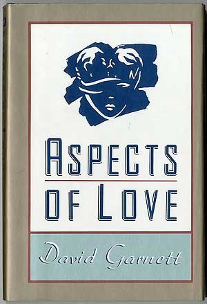 Aspects Of Love by David Garnett