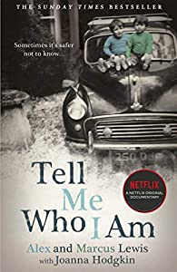 Tell Me Who I Am: Story Behind the Netflix Documentary