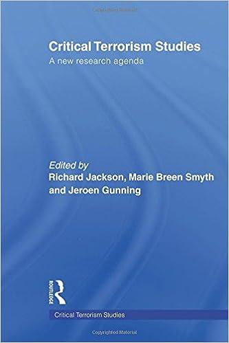 Critical Terrorism Studies: A New Research Agenda: Richard ...