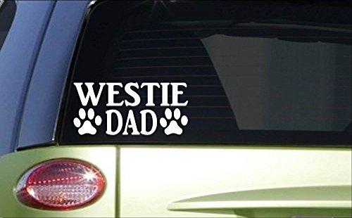 Westie Dad *H893* 8 inch Sticker decal westy West highland white -