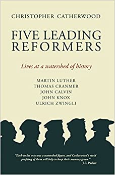 Book Five Leading Reformers: Lives at a Watershed of History (Biography)