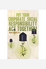 Put Your Corporate Social Responsibility Act Together! (Paperback) - Common Paperback