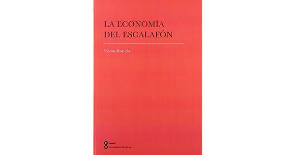 Amazon.com: ECONOMIA DEL ESCALAFON LA (9788447534722 ...