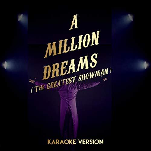 A Million Dreams...