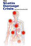 The Statin Damage Crisis (English Edition)