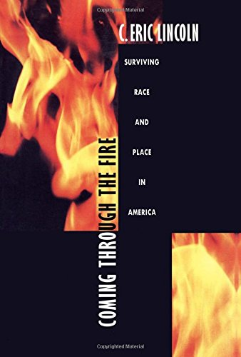 Books : Coming through the Fire: Surviving Race and Place in America