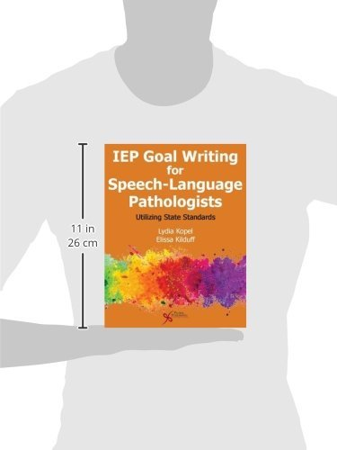 IEP Goal Writing for Speech-Language Pathologists: Utilizing State Standards by Plural Publishing Inc.
