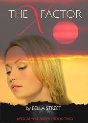 The X Factor (Apocalypse Babes Book 2)