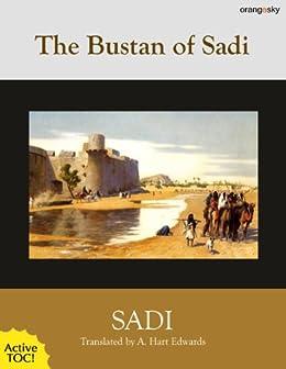 The Bustan of Sadi (Wisdom of the East Book 5) by [Muslih-ud-din Sadi]