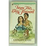 From This Day Forward, Kathleen Karr, 0310469422