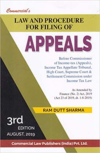 Law and Procedure for filling of Appeals 3rd Edition August,2019
