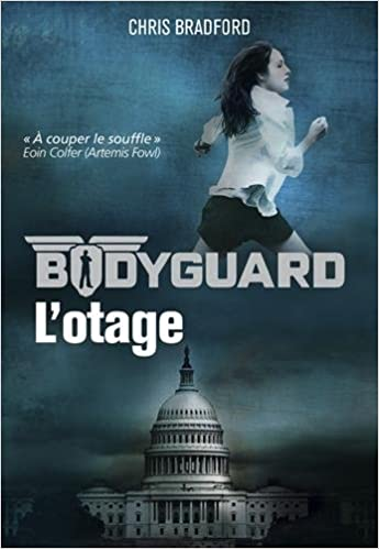 Bodyguard, Tome 1 : l'otage, de Chris Bradford 41euYyRPdxL._SX343_BO1,204,203,200_