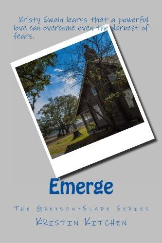 Read Online Emerge (The Greyson-Slade Series) (Volume 2) pdf epub