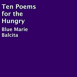 Ten Poems for the Hungry Audiobook