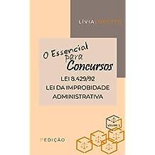 O Essencial para Concursos: Lei 8.429/92 - Lei da Improbidade Administrativa (Portuguese Edition)