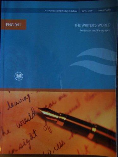 Sentences and Paragraphs, The Writer's World, , custom edition (Eng 061, Sentences and Paragraphs, custom edition Rio Sa