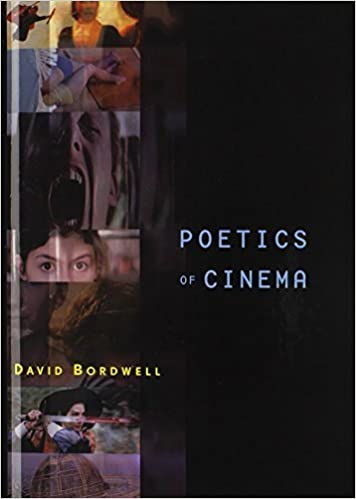 Poetics of Cinema by David Bordwell (2007-10-26)