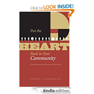 Put the HEART Back in Your Community: Unifying Diverse Interests Around a Central Theme