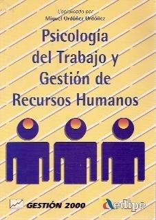 Download Psicologia del Trabajo y Gestion de Recursos Human (Spanish Edition) pdf