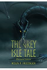The Grey Isle Tale: Illustrated Edition Paperback