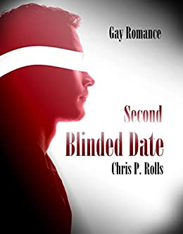 Blinded Date II: Second Date (German Edition) by [Rolls, Chris P.]