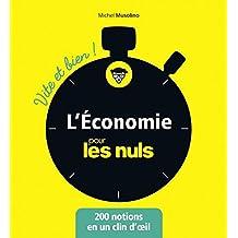 L'économie pour les Nuls - Vite et Bien (Pour les Nuls Vite et Bien) (French Edition)