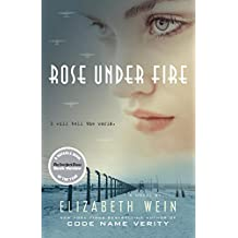 Rose Under Fire (Code Name Verity)