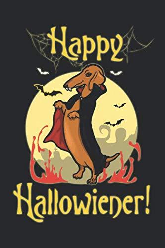 Happy Hallowiener: Journal Halloween Dachshund Wiener Jack O Lantern - 6'x9' 112 pages Wide Lined Notebook - Men Women Kids Student College Dog Lovers ... Brainstorm Mind Map Sketch Draw To do list