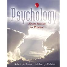 Psychology: From Science to Practice (Book Alone)