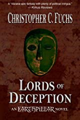 Lords of Deception: An Earthpillar Novel (War of Four Kingdoms) Hardcover