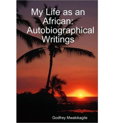 My Life as an African: Autobiographical Writings (Paperback) - Common