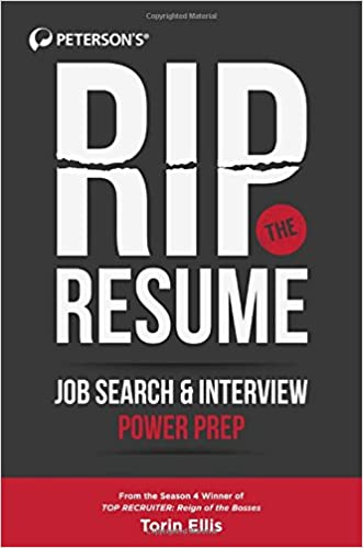 Rip the Resume Job Search Interview Power Prep Torin Ellis
