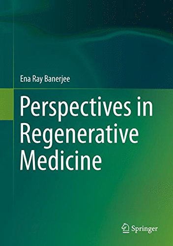 Perspectives in Regenerative Medicine