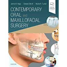 Contemporary Oral and Maxillofacial Surgery, 7e