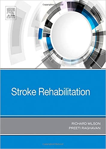Stroke Rehabilitation, 1e: Amazon co uk: Richard Wilson MD
