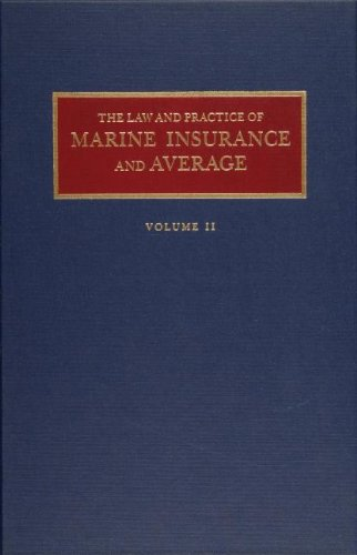 - The Law and Practice of Marine Insurance and Average (2 volume set)