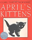 April's Kittens by Newberry, Clare Turlay (1940) Hardcover