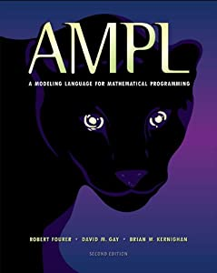 AMPL: A Modeling Language for Mathematical Programming