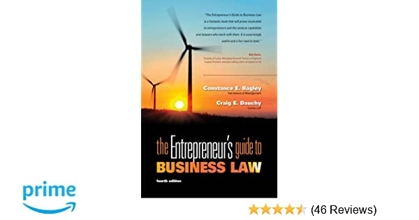 Amazon the entrepreneurs guide to business law 4th edition amazon the entrepreneurs guide to business law 4th edition 9780538466462 constance e bagley craig e dauchy books fandeluxe Choice Image
