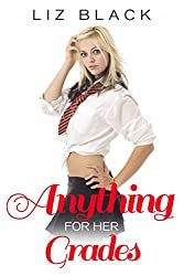 Anything for her Grades (Older Man Younger Woman) (Special Tutoring Book 1)