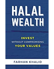 Halal Wealth: Invest Without Compromising Your Values