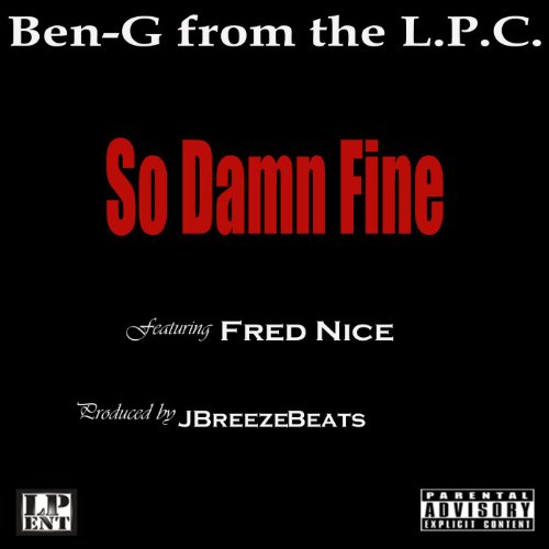 So Damn Fine (feat. Fred Nice) [Explicit]