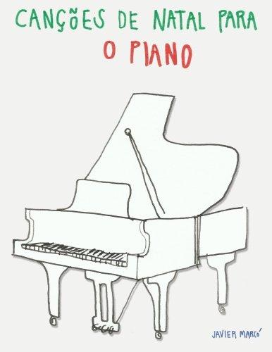 (Canções de Natal para o Piano (Portuguese Edition))