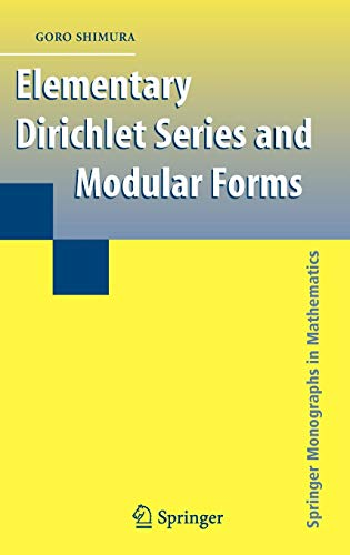 Elementary Dirichlet Series and Modular Forms (Springer Monographs in -