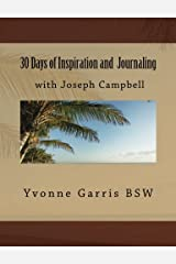 30 Days of Inspiration and  Journaling with Joseph Campbell (Inspiration through Journaling) (Volume 1) Paperback