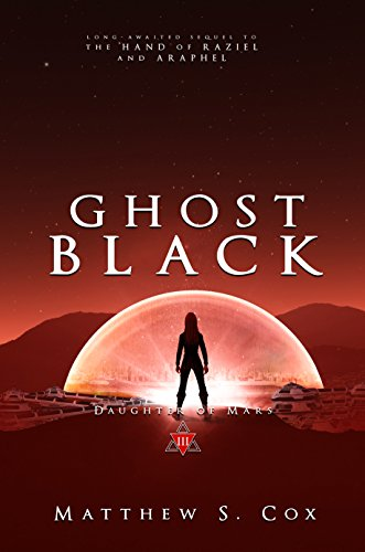 Ghost Black (Daughter of Mars Book 3)