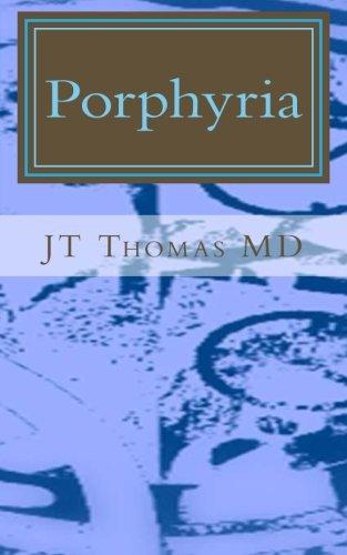 Porphyria: Fast Focus Study Guide