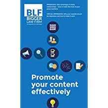 How to Promote Your Content Effectively (Bigger Law Firm Magazine)